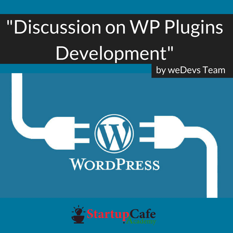 Discussion on WP Plugins Development