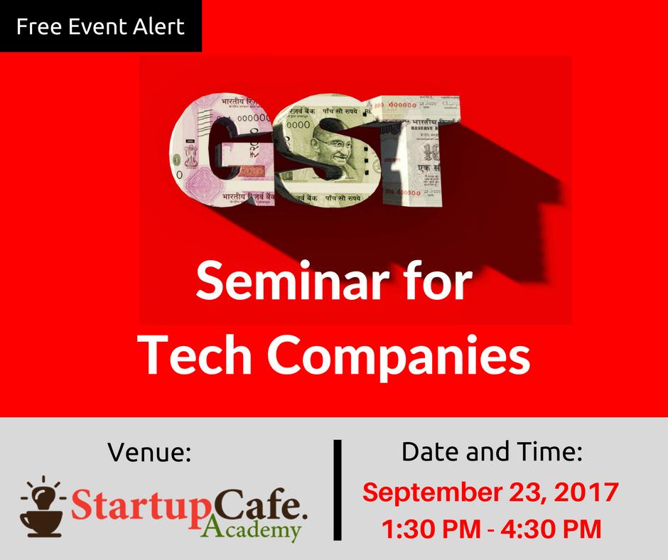 GST Seminar for Tech Companies