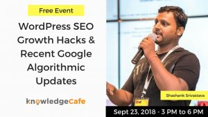 WordPress SEO Growth Hacks & Recent Google algorithmic updates