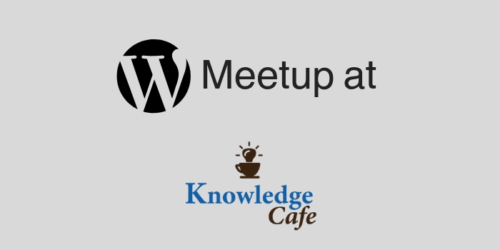 wordpress meetup at knowledge cafe